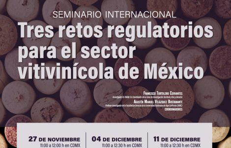 """Seminario Internacional: """"Tres retos regulatorios para el sector vitivinícola de México"""""""